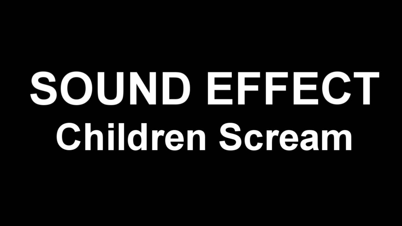 sound-effect-children-scream