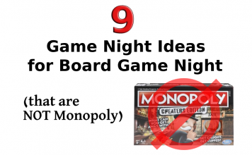 9 Game Night Ideas for your Next Board Game Night (that are NOT Monopoly)